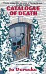 Catalogue of Death: a Miss Zukas Mystery - Jo Dereske