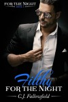 Filthy for the Night - C.J. Fallowfield