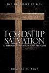 Lordship Salvation - Charles C. Bing