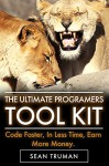 Programming: Why You Absolutely SUCK at Programming and What You Can Do About it!: The new approach that uses technology to cut your effort in half - Truman Publishing