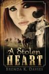 A Stolen Heart - Brenda K. Davies
