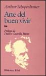 Arte del Buen Vivir - Arthur Schopenhauer