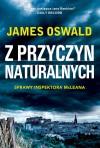 Z przyczyn naturalnych - Stanisław Kroszczyński, James Oswald