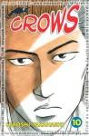 Crows Vol. 10 - Hiroshi Takahashi