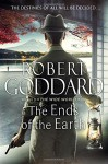 The Ends of the Earth: The Wide World - James Maxted 3 - Robert Goddard