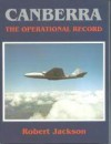 Canberra: The Operational Record - Robert Jackson