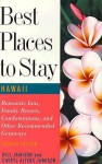 Best Places to Stay in Hawaii: Fourth Edition - Bill Alters Jamison, Cheryl Alters Jamison, Cheryl A. Jamison, Bruce Shaw