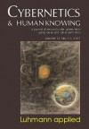 Cybernetics & Human Knowing, Volume 14: A Journal of Second-Order Cybernetics Autopoiesis and Cyber-Semiotics - Ole Thyssen, Soeren Brier, Dirk Baecker