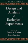 Design and analysis of ecological experiments - Jessica Gurevitch