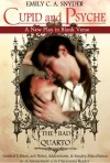 Cupid and Psyche ~ A New Play in Blank Verse: The Bad Quarto Limited Edition - Emily C.A. Snyder