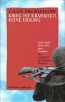 Krieg ist Krankheit, keine Lösung. Eine neue Basis für den Frieden - Eugen Drewermann, Jürgen Hoeren