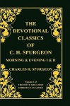 Devotional Classics of C. H. Spurgeon - Charles H. Spurgeon