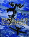 Republic's A-10 Thunderbolt II: A Pictorial History - Don Logan