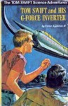 Tom Swift and His G-Force Inverter - Victor Appleton II