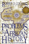 Problems in African History: The Precolonial Centuries (V. 1) - Robert O. Collins