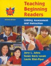Teaching Beginning Readers: Linking Assessment and Instruction - Jerry L. Johns, Laurie Elish-Piper, Susan Davis Lenski