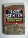 The Great Extinction: the Solution to One of the Great Mysteries of Science, the Disappearance of the Dinosaurs - Michael Allaby, James E. Lovelock