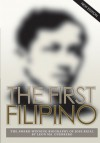 The First Filipino: The Award-Winning Biography of Jose Rizal - Leon Ma. Guerrero