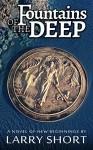 Fountains of the Deep - Larry Short, Lauren Wilson, Don Short