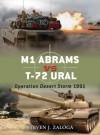 M1 Abrams vs T-72 Ural: Operation Desert Storm 1991 (Duel) - Steven Zaloga, Jim Laurier