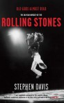 Old Gods Almost Dead: The 40-Year Odyssey of the Rolling Stones - Stephen Davies