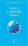What Is A Spiritual Master? (Izvor Collection) - Omraam Mikhaël Aïvanhov