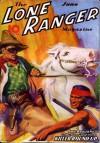 The Lone Ranger Magazine - Killer Round-Up - June 1937 - Fran Striker