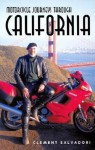 Motorcycle Journeys Through California - Clement Salvadori