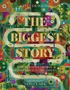 The Biggest Story: How the Snake Crusher Brings Us Back to the Garden - Kevin DeYoung, Don Clark