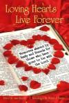 Loving Hearts Live Forever - Melody Ravert, Bennet Pomerantz, Brenda F. Stoehr