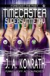Timecaster Supersymmetry - Joe Kimball