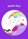 Rainbow Magic (The Power of Rainbow Magic) - Kimberly Stephens