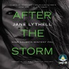 After the Storm - Jane Lythell, Penelope Rawlins
