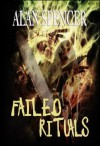 Failed Rituals - Alan Spencer, Kristopher Rufty