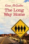 The Long Way Home - Karen McQuestion