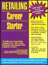 Retailing Career Starter - Valerie Lipow, LearningExpress