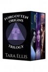 Forgotten Origins Trilogy - Box Set: Bloodline, Heritage, Descent - Tara Ellis, Katie Beitz, Melchelle Designs