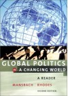 Global Politics in a Changing World: A Reader - Richard W. Mansbach
