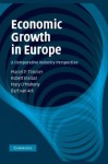 Economic Growth in Europe: A Comparative Industry Perspective - Marcel P Timmer, Robert Inklaar, Mary O'Mahony, Bart Van Ark