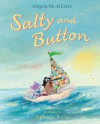 Salty and Button - Angela McAllister, Tiphanie Beeke