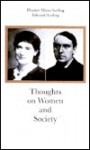 Thoughts on Women and Society - Eleanor Marx, Edward Aveling