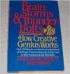 Brainstorms & Thunderbolts: How Creative Genius Works - Carol Madigan, Ann Elwood