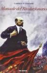 Manuale del rivoluzionario - Gabriele D'Annunzio, Emiliano Cannone