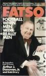 Fatso: Football When Men Were Really Men - Arthur J. Donovan, Bob Drury