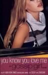 Gossip Girl: YOU KNOW YOU LOVE ME (Audio) - Cecily von Ziegesar, Christina Ricci