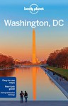 Lonely Planet Washington, DC (Travel Guide) - Lonely Planet, Karla Zimmerman, Regis St Louis