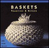 Baskets: Tradition & Beyond - Jan Peters, Kevin Wallace, Ray Leier