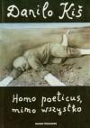 Homo poeticus, mimo wszystko - Danilo Kiš