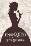 Ensnared - Rita Stradling