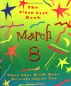The Birth Date Book March 8: What Your Birthday Reveals about You - Oriental Institute